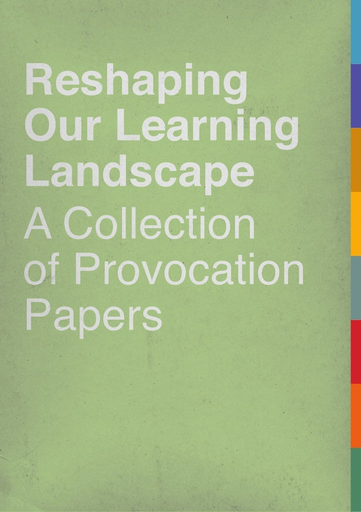 Reshaping Our Learning Landscape Vol1
