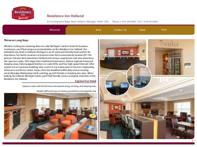 Residence Inn Holland 631 Southpointe Ridge Road Holland Michigan 49423 USA  Welcome  Next  Phone: 1-616-393-6900 Fax: 1-6...