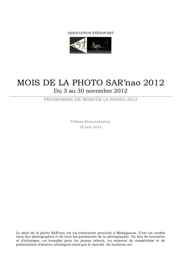 ASSOCIATION STÉNOP'ARTMOIS DE LA PHOTO SAR'nao 2012                      Du 3 au 30 novembre 2012                PROGRAMME...