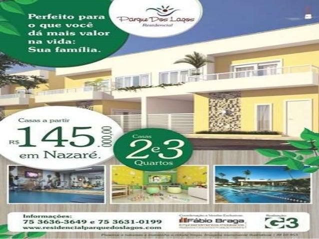 A GRANDE SACADA  A grande sacada desse grande empreendimento, o RESIDENCIAL PARQUE DOS  LAGOS, que se instala em Nazaré da...