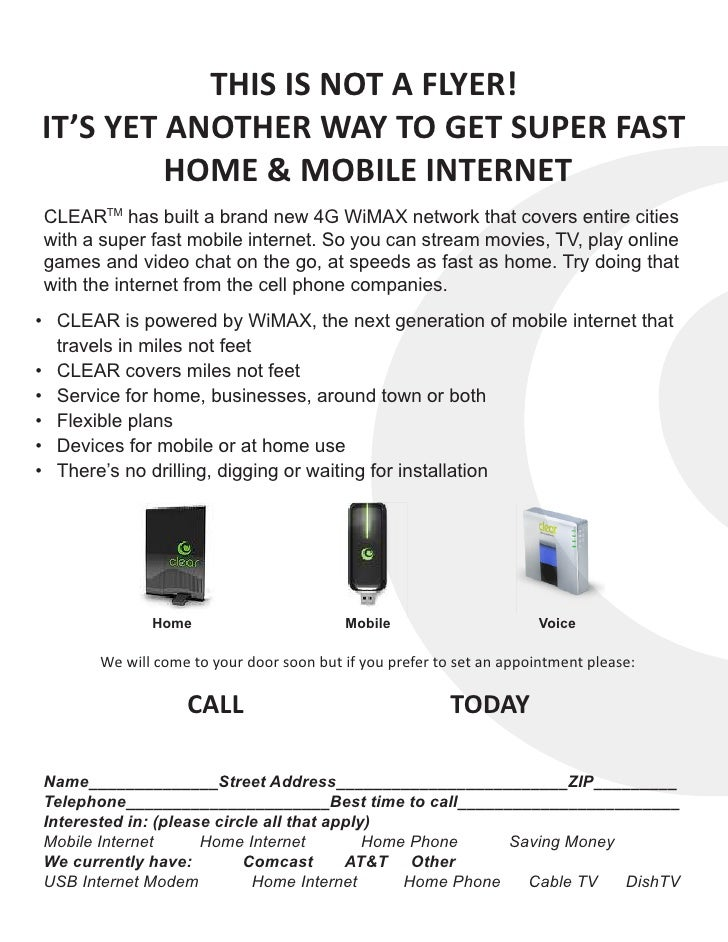 THIS IS NOT A FLYER! IT'S YET ANOTHER WAY TO GET SUPER FAST          HOME & MOBILE INTERNET CLEARTM has built a brand new ...