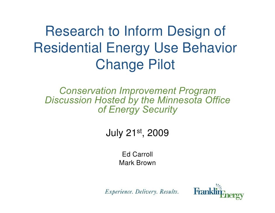 Research to Inform Design of Residential Energy Use Behavior Change Pilot