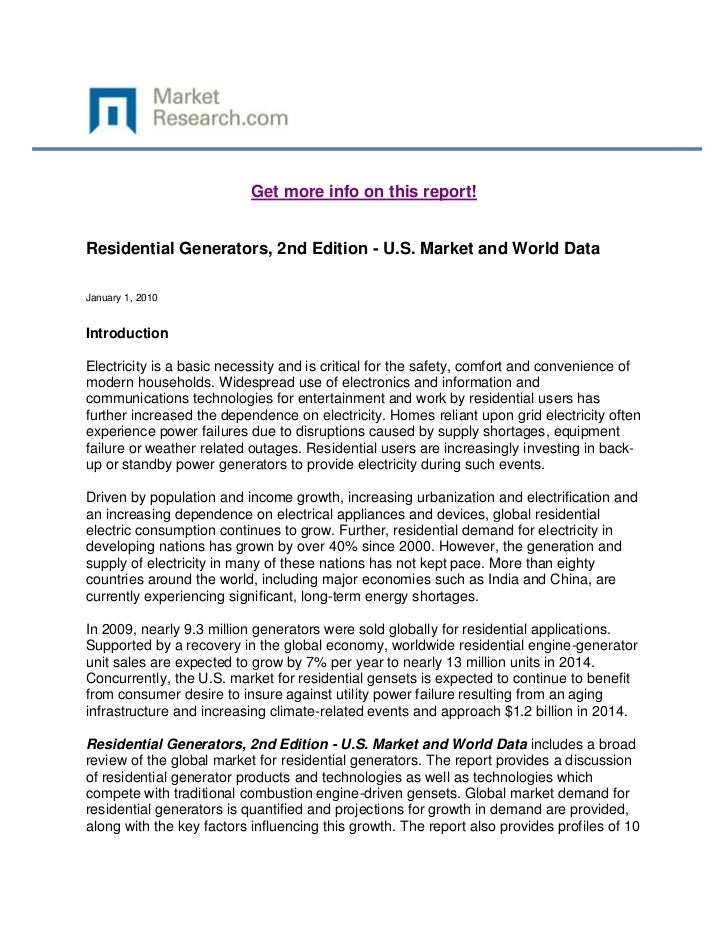 Get more info on this report!Residential Generators, 2nd Edition - U.S. Market and World DataJanuary 1, 2010IntroductionEl...