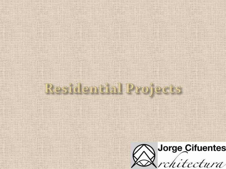 Residential Projects<br />