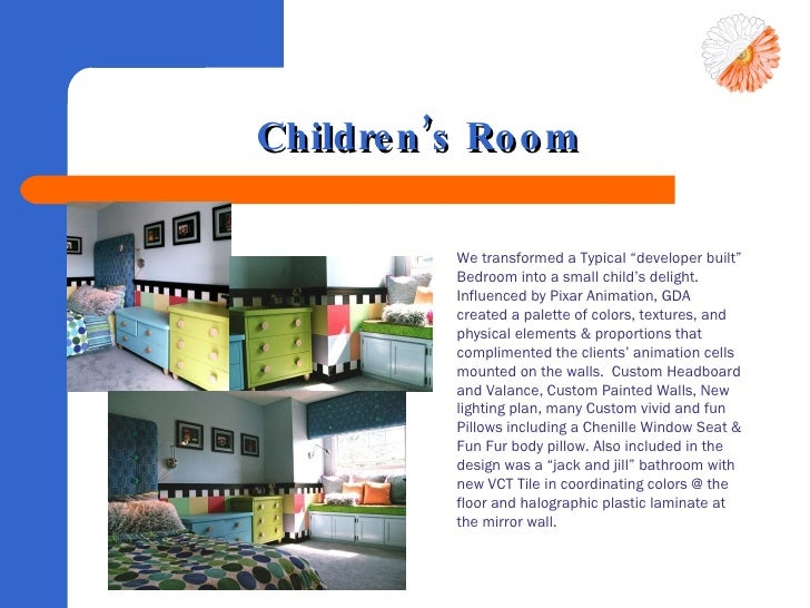 """Children's Room <ul><li>We transformed a Typical """"developer built"""" Bedroom into a small child's delight. Influenced by Pix..."""