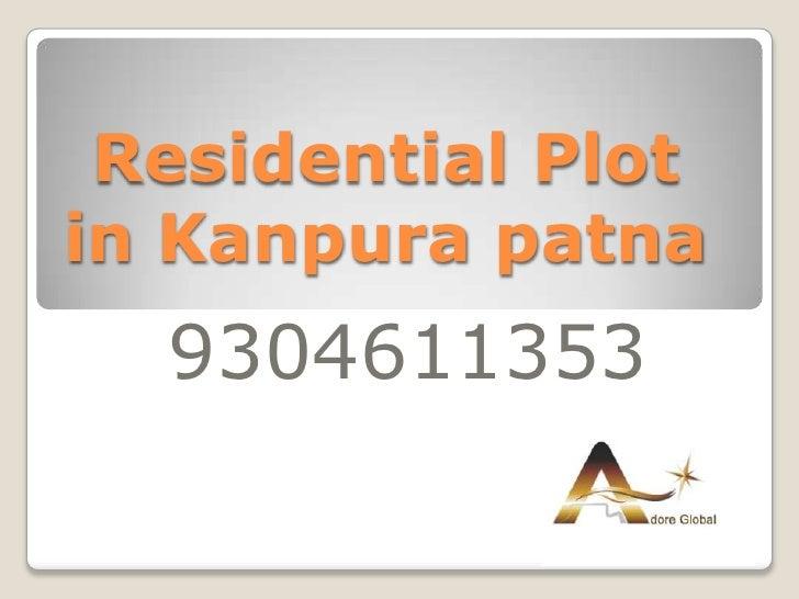 Residential Plotin Kanpura patna  9304611353