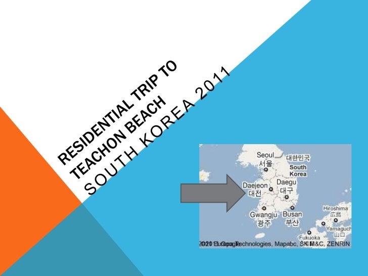 Residential Trip To Teachon Beach<br />South Korea 2011<br />