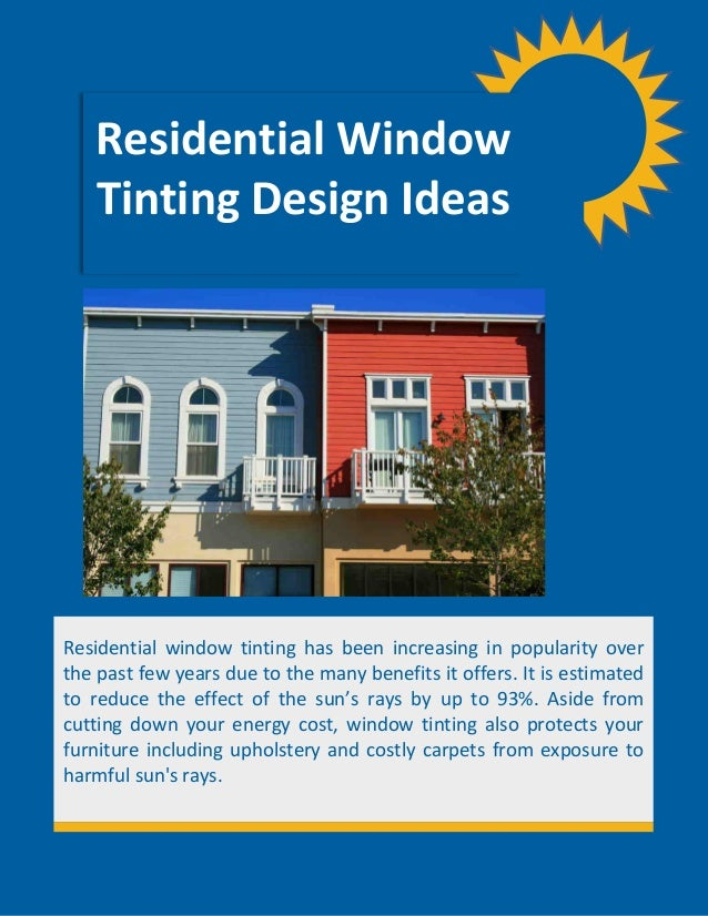 Residential window tinting design ideas for Residential window design