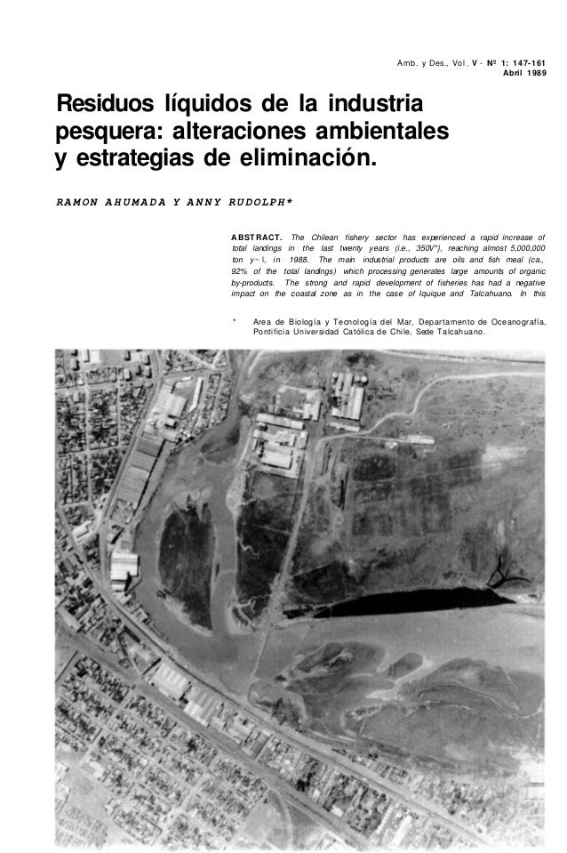 Amb. y Des., Vol. V - Nº 1: 147-161 Abril 1989 Residuos líquidos de la industria pesquera: alteraciones ambientales y estr...