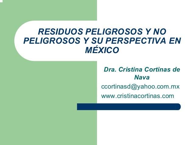 Residuso peligrosos y no peligrosos en mexico