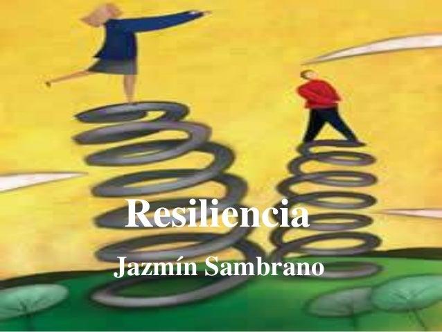 Resiliencia y decálogo del resiliente