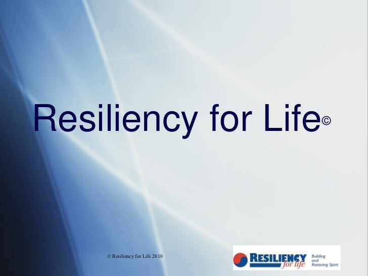 Resiliency For Life Program Outline
