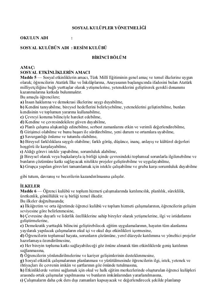 SOSYAL KULÜPLER YÖNETMELİĞİ  OKULUN ADI                    :  SOSYAL KULÜBÜN ADI : RESİM KULÜBÜ                           ...