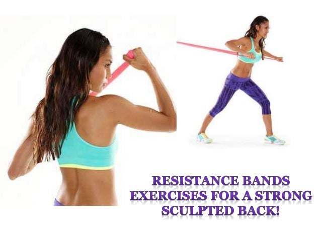 Resistance bands exercises for a strong sculpted back!