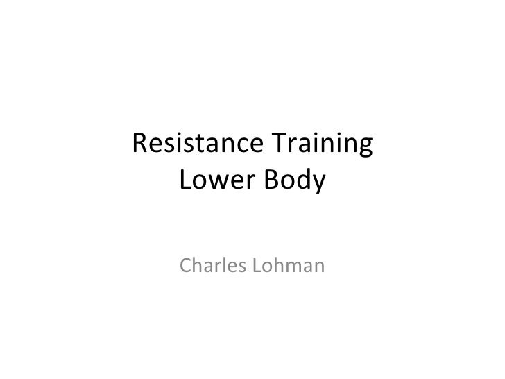 Resistance Training Lower Body