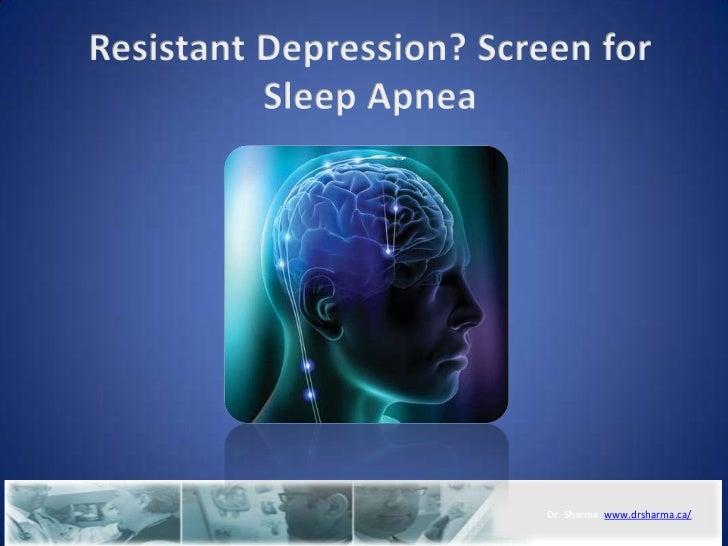 Resistant depression creen for sleep apnea