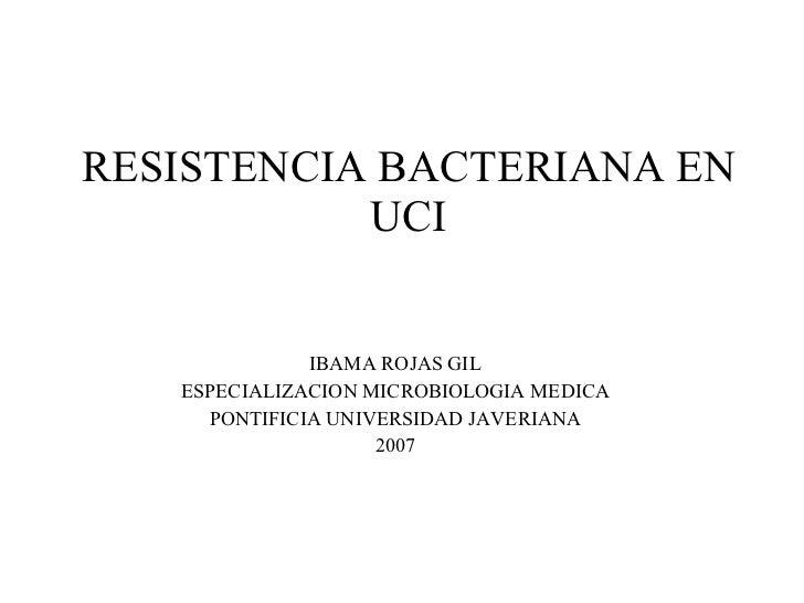 Resistencia bacteriana en uci