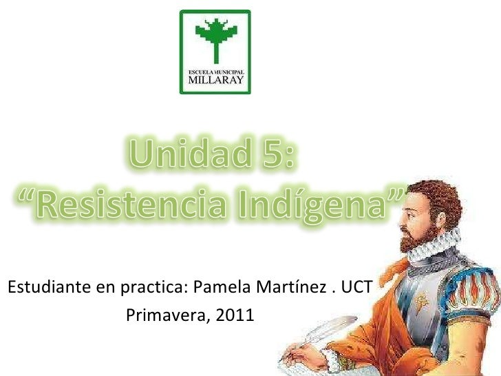 Estudiante en practica: Pamela Martínez . UCT Primavera, 2011