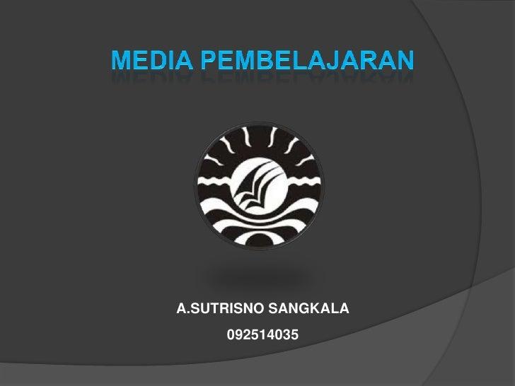 A.SUTRISNO SANGKALA     092514035