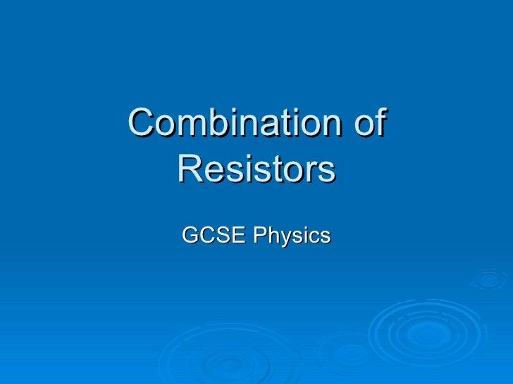 Combination of Resistors GCSE Physics