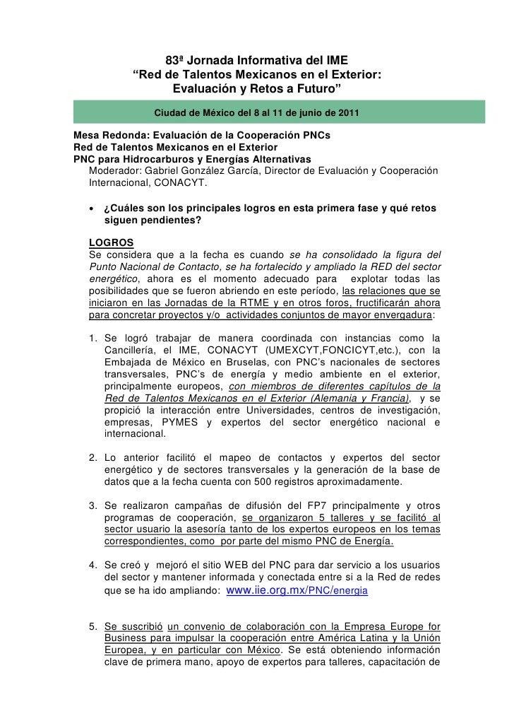 """83ª Jornada Informativa del IME            """"Red de Talentos Mexicanos en el Exterior:                  Evaluación y Retos ..."""