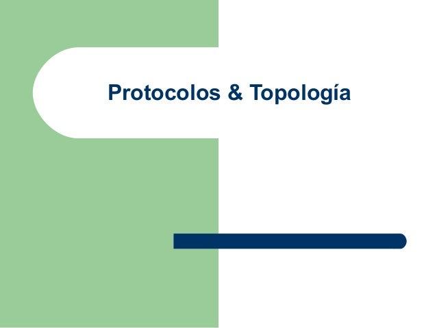 Protocolos & Topología