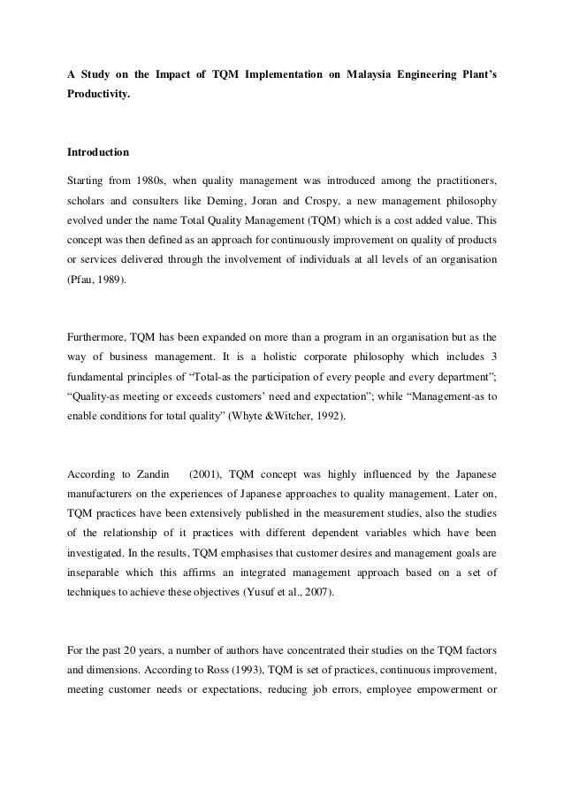 A Study on the Impact of TQM Implementation on Malaysia Engineering Plant'sProductivity.IntroductionStarting from 1980s, w...