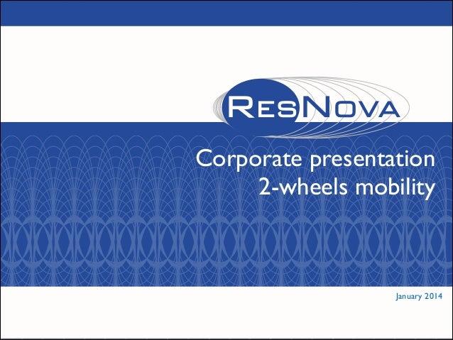 Corporate presentation  2-wheels mobility   January 2014