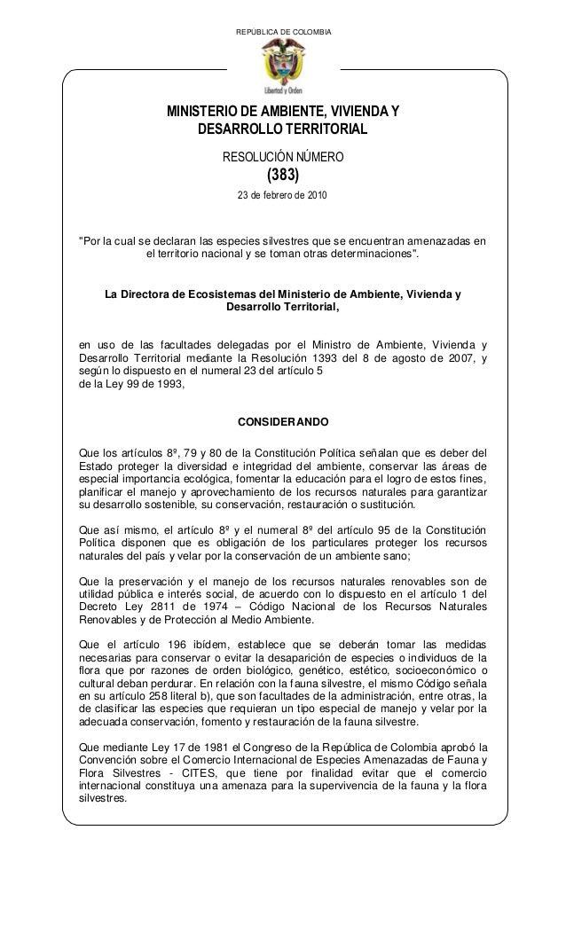 REPÚBLICA DE COLOMBIA  MINISTERIO DE AMBIENTE, VIVIENDA Y DESARROLLO TERRITORIAL RESOLUCIÓN NÚMERO  (383) 23 de febrero de...