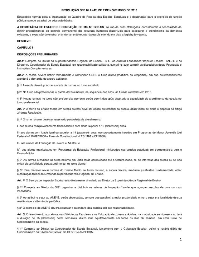 RESOLUÇÃO SEE Nº 2.442, DE 7 DE NOVEMBRO DE 2013 Estabelece normas para a organização do Quadro de Pessoal das Escolas Est...