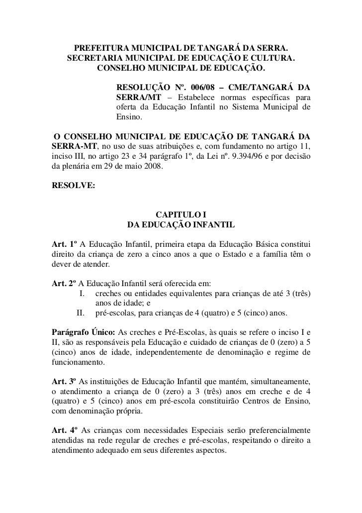 PREFEITURA MUNICIPAL DE TANGARÁ DA SERRA.    SECRETARIA MUNICIPAL DE EDUCAÇÃO E CULTURA.         CONSELHO MUNICIPAL DE EDU...