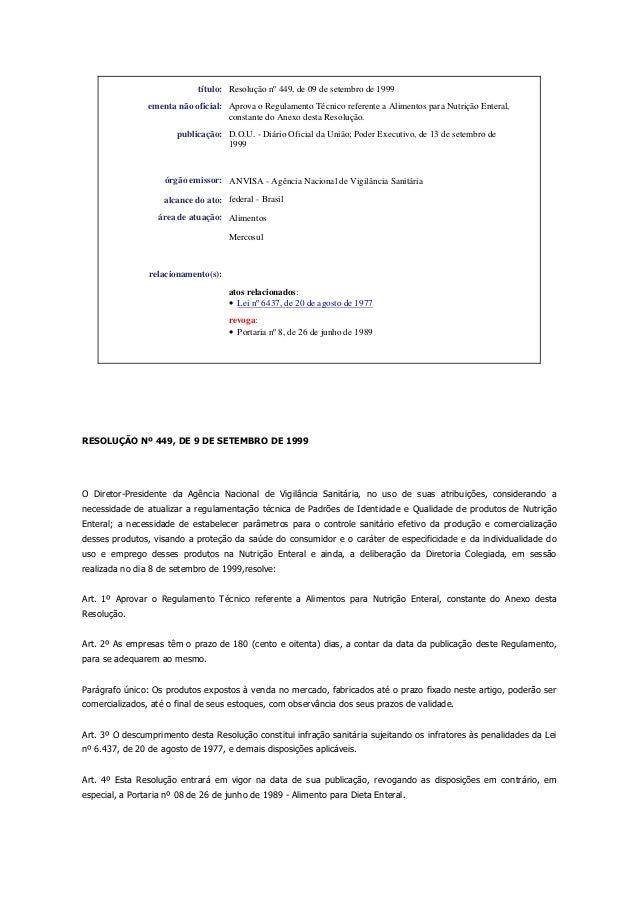 título: Resolução nº 449, de 09 de setembro de 1999 ementa não oficial: Aprova o Regulamento Técnico referente a Alimentos...