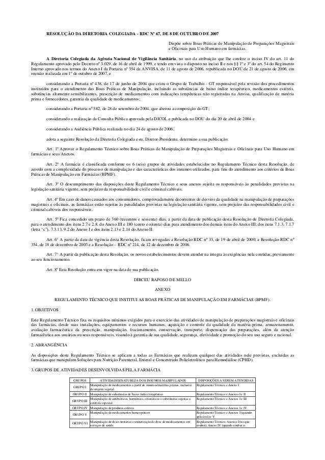RESOLUÇÃO DA DIRETORIA COLEGIADA - RDC Nº 67, DE 8 DE OUTUBRO DE 2007                                                     ...