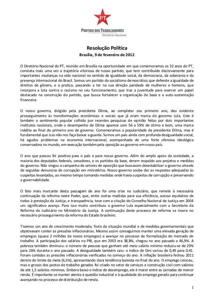 Resolução Política                                    Brasília, 9 de fevereiro de 2012O Diretório Nacional do PT, reunido ...