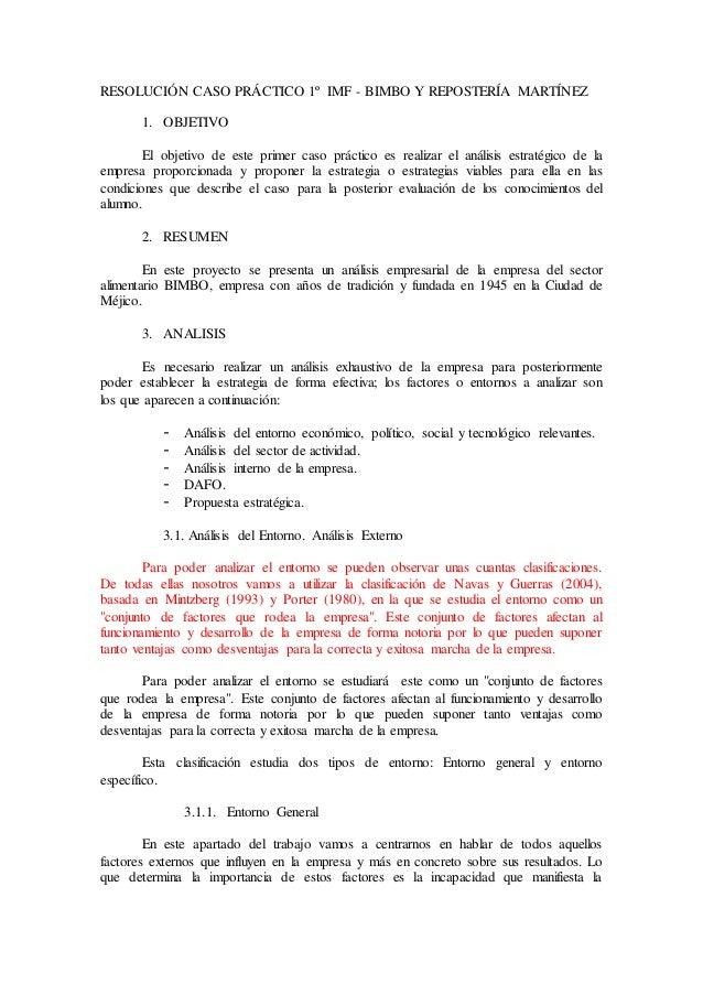 RESOLUCIÓN CASO PRÁCTICO 1º IMF - BIMBO Y REPOSTERÍA MARTÍNEZ 1. OBJETIVO El objetivo de este primer caso práctico es real...