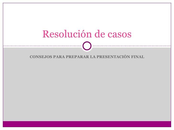 Resolución de casos