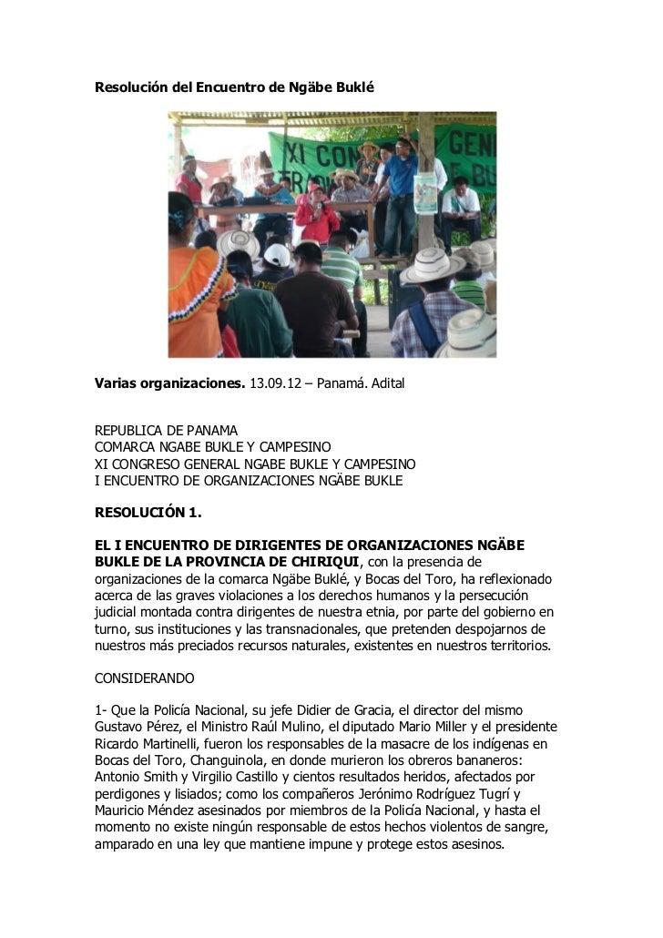 Resolución del Encuentro de Ngäbe BukléVarias organizaciones. 13.09.12 – Panamá. AditalREPUBLICA DE PANAMACOMARCA NGABE BU...