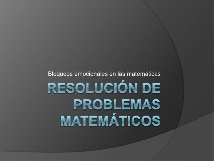 Bloqueos emocionales en las matemáticas