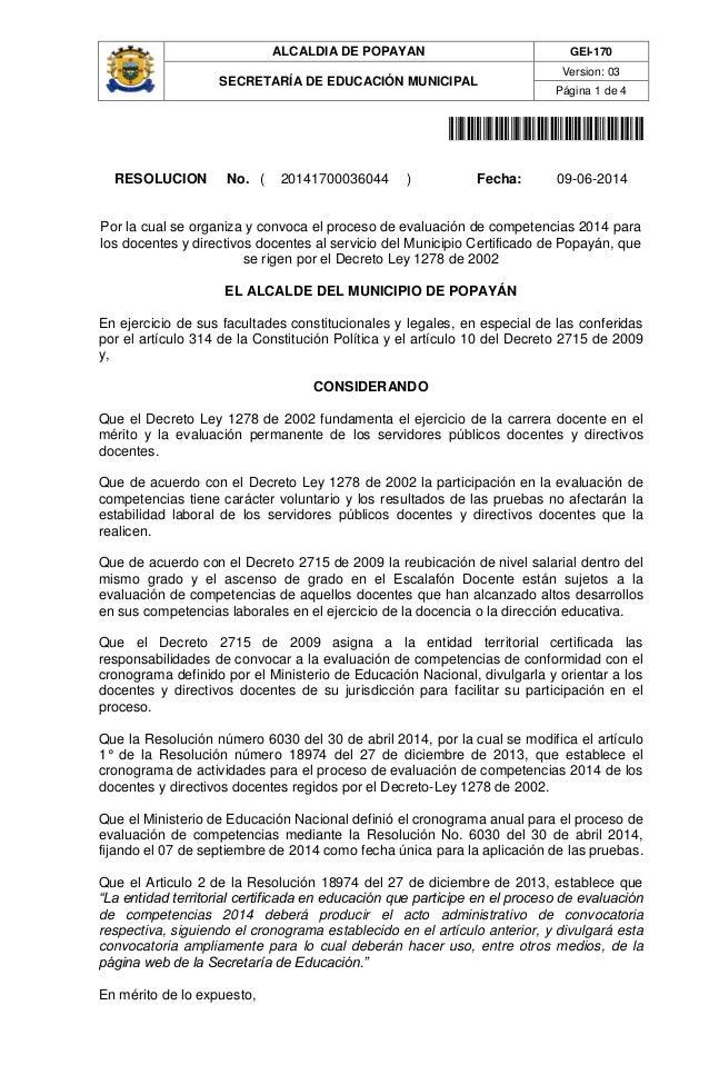 ALCALDIA DE POPAYAN GEI-170 SECRETARÍA DE EDUCACIÓN MUNICIPAL Version: 03 Página 1 de 4 20141700036044 RESOLUCION No. ( 20...