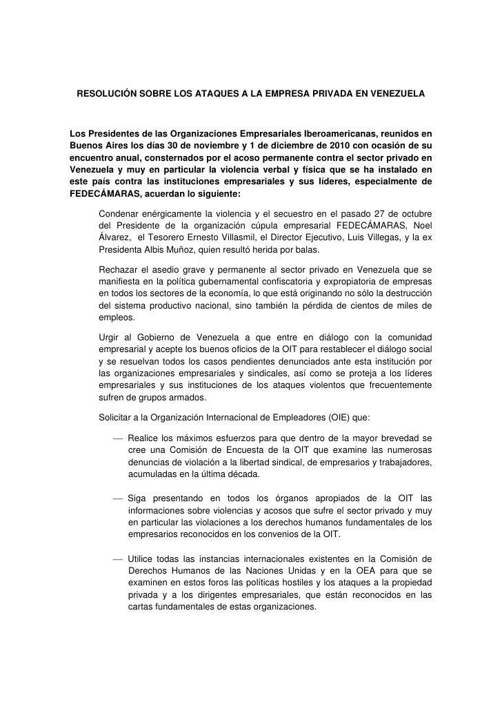 RESOLUCIÓN SOBRE LOS ATAQUES A LA EMPRESA PRIVADA EN VENEZUELALos Presidentes de las Organizaciones Empresariales Iberoame...