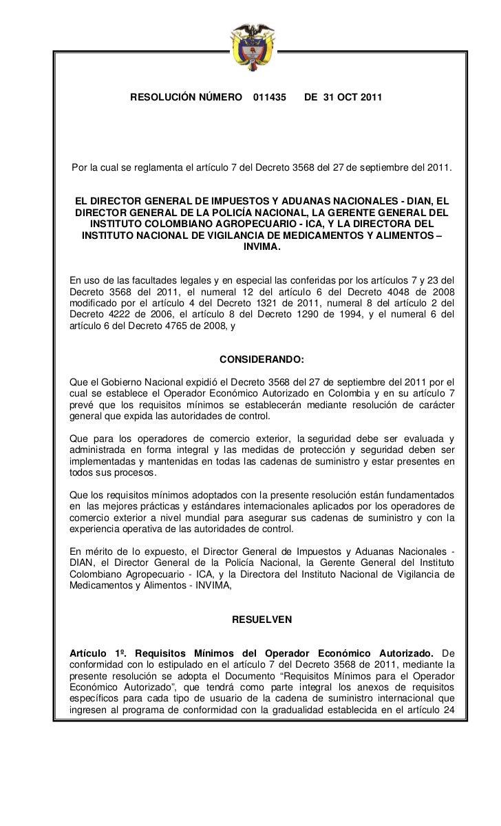 RESOLUCIÓN NÚMERO           011435      DE 31 OCT 2011Por la cual se reglamenta el artículo 7 del Decreto 3568 del 27 de s...