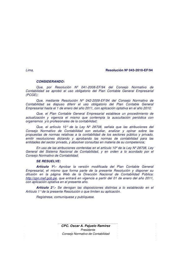 Lima,                                                 Resolución Nº 043-2010-EF/94           CONSIDERANDO:       Que, por ...