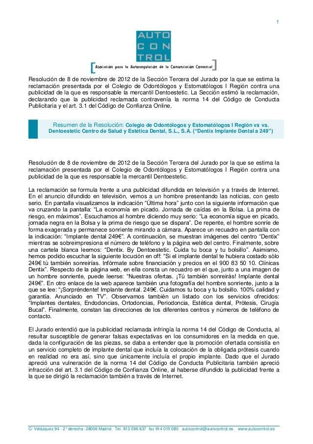 C/ Velázquez 94 - 2° derecha -28006 Madrid. Tel. 913 096 637 fax 914 015 080 autocontrol@autocontrol.es www.autocontrol.es...