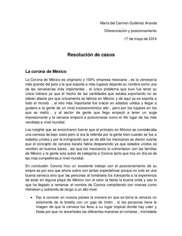 María del Carmen Gutiérrez Aranda Diferenciación y posicionamiento 17 de mayo de 2014 Resolución de casos La corona de Méx...