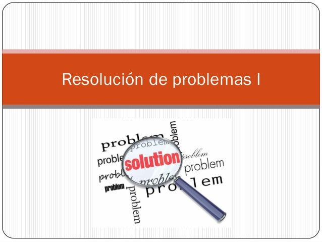 Resolución de problemas I