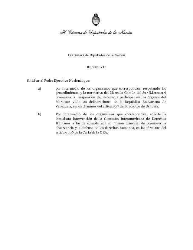 La Cámara de Diputados de la Nación RESUELVE:  Solicitar al Poder Ejecutivo Nacional que: a)  por intermedio de los organi...