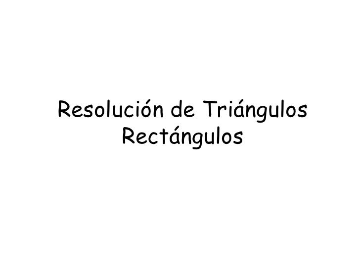 Resolucion triangulosrectangulos