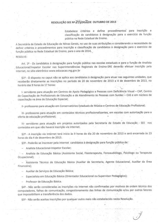 RESOLUÇÃO 2441 DE 24 DE OUTUBRO  2013   CRITÉRIOS PARA DESIGNAÇÃO (PROFESSOR, AEE, ATB, ASB E DEMAIS CARGOS) NA REDE ESTAD...