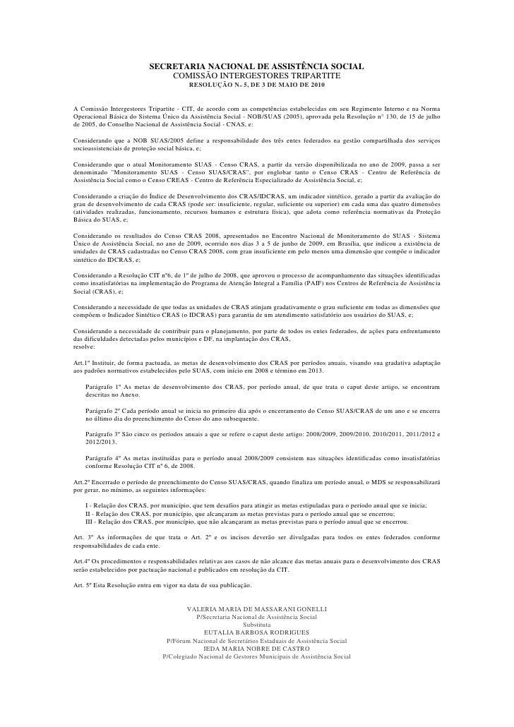 SECRETARIA NACIONAL DE ASSISTÊNCIA SOCIAL                                COMISSÃO INTERGESTORES TRIPARTITE                ...