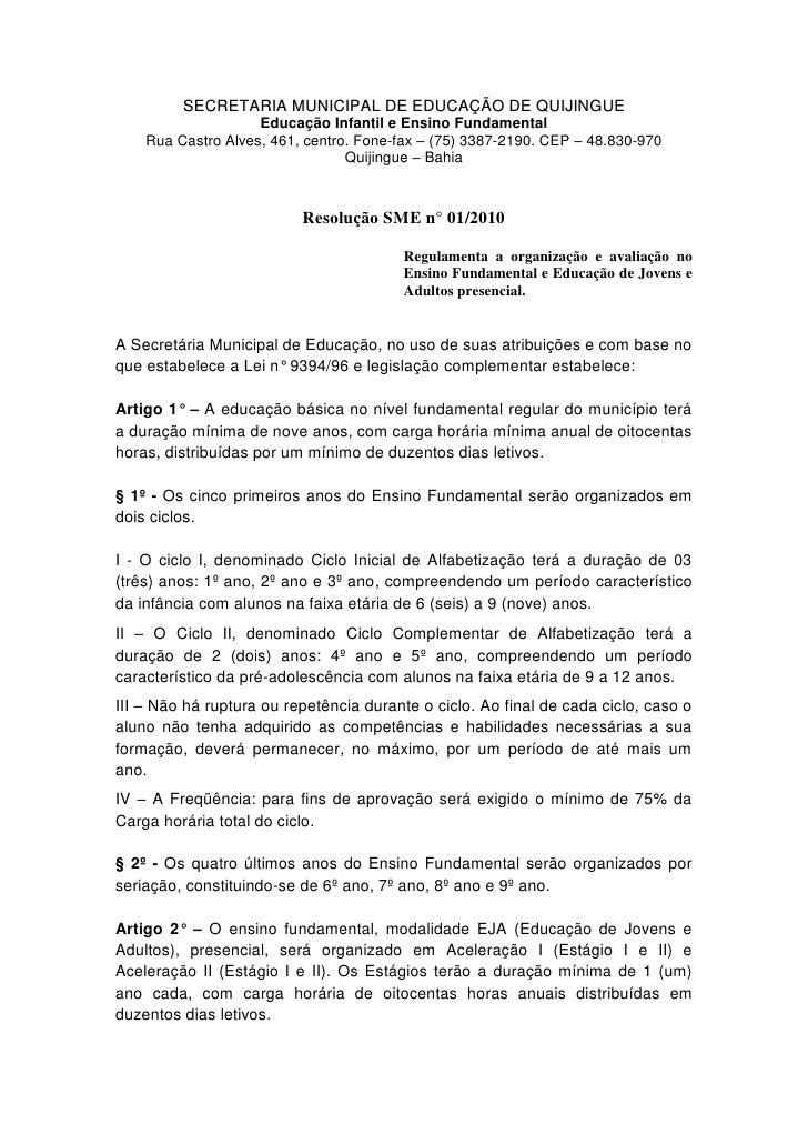 SECRETARIA MUNICIPAL DE EDUCAÇÃO DE QUIJINGUE                     Educação Infantil e Ensino Fundamental     Rua Castro Al...